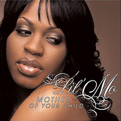 Lil Mo: Mother Of Your Child