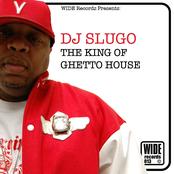 DJ Slugo: The King Of Ghetto House