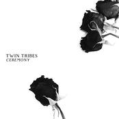 Twin Tribes: Ceremony