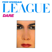 Human League - DON'T YOU WANT ME