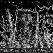 Vinnum Satanae - The Wine Of Satan: Volume II