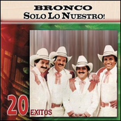 Bronco: 20 Exitos