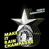 Верка Сердючка - Make It Rain Champagne