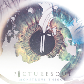 Picturesque: Monstrous Things
