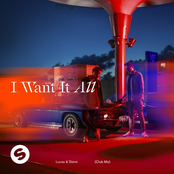 Lucas & Steve - I Want It All