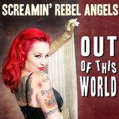 Screamin' Rebel Angels: Out of This World - Single