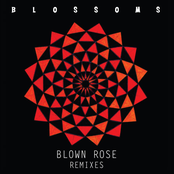Blown Rose (Remixes)