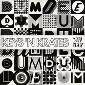 Keys N Krates: Dum Dee Dum