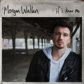 Morgan Wallen: If I Know Me