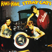 Stray Cats: Rant N' Rave With the Stray Cats