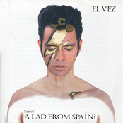El Vez: Son of a Lad from Spain?
