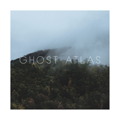 Ghost Atlas: All Is in Sync, and There's Nothing Left to Sing About