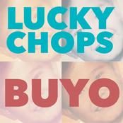Lucky Chops: Buyo