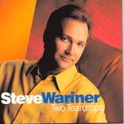 Steve Wariner: Two Teardrops