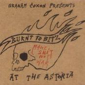 Burnt To Bitz At The Astoria