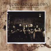 The Goddamn Gallows: Broke Down and Dirty