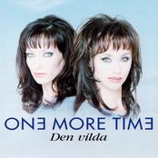 One More Time: Den Vilda