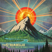 The Strumbellas: We Still Move On Dance Floors