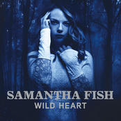 Samantha Fish: Wild Heart
