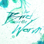 The Bird And The Worm EP