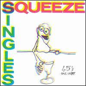 Squeeze: Singles 45's and Under