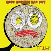 Good Morning Bad Day