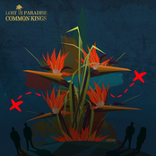 Common Kings: Lost In Paradise