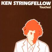 Ken Stringfellow: Touched