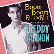 Freddy Cannon: Boom Boom Rock 'N' Roll: The Best Of Freddy Cannon
