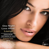 One Night Love Affair Lounge (Chillout del Mar Café Selection for Lovers)