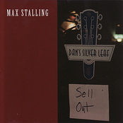 Max Stalling: Sell Out - Live at Dan's Silver Leaf