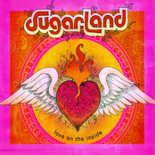 Sugarland: Love On The Inside