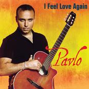 Pavlo: I Feel Love Again
