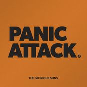 The Glorious Sons: Panic Attack