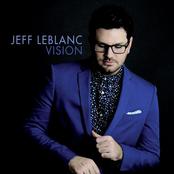 Jeff Leblanc: Vision