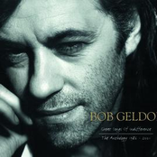 Great Songs Of Indifference: The Bob Geldof Anthology 1986-2001