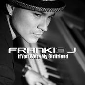 Frankie J. - If You Were My Girlfriend