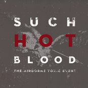 The Airborne Toxic Event: Such Hot Blood