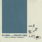 DJ Logic: Presents Project Logic