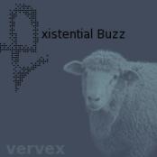 Vervex: Existential Buzz