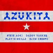 Azukita (Steve Aoki, Daddy Yankee, Play-N-Skillz & Elvis Crespo) (feat. Elvis Crespo)