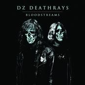DZ Deathrays: Bloodstreams