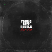 Young Jazz Rebels - Black Freedom