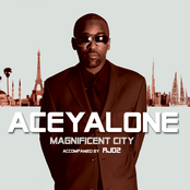 Aceyalone: Magnificent City