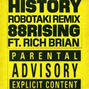 History (feat. Rich Brian) [Robotaki Remix]