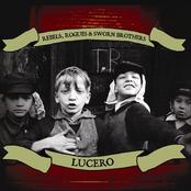 Lucero: Rebels, Rogues & Sworn Brothers