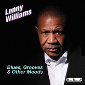 Lenny Williams: Blues, Grooves & Other Moods