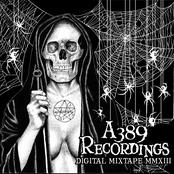 A389 MMXIII FREE Digital Mixtape/Sampler