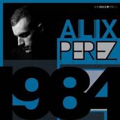 Alix Perez: 1984