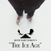 ROTH BART BARON'S The Ice Age